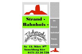 Plakat Flomarkt März 2017 Strandbahnhof Travemünde