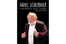 Hans Scheibner: Skandale und Liebe!
