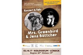 Plakat Mrs. Greenbird und Jens Böttcher im Kolosseum Lübeck