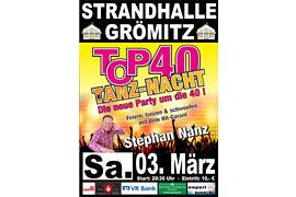 Plakat TOP 40 TANZ-NACHT - März 2018 © Stephan Nanz