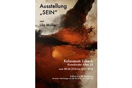"""Plakat Ausstellung """"SEIN"""" - Lilo Müller im Kolosseum Lübeck"""