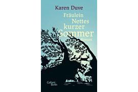 "Buchcover - Karen Duve ""Fräulein Nettes kurzer Sommer"" © Galiani Verlag Berlin"