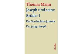 """Buchcover Thomas Mann """"Joseph und seine Brüder I"""" © S. Fischer Verlag"""