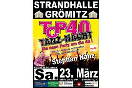 Plakat TOP 40 TANZ-NACHT - März 2019 © Stephan Nanz