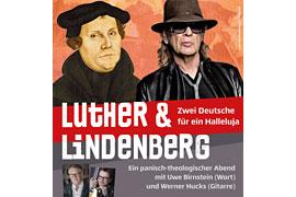 Luther & Lindenberg: Zwei Deutsche für ein Halleluja