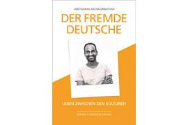 """""""Der fremde Deutsche"""" - Dr. med. Umeswaran Arunagirinathan"""