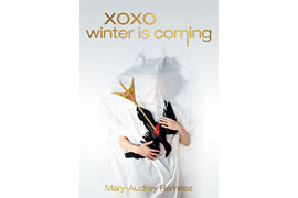 "Mary-Audrey Ramirez ""xoxo winter is coming"" © Foto Julie Wielandt"