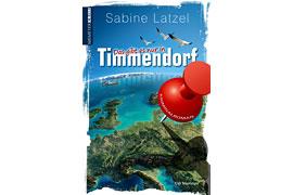 """Buchcover """"Das gibt es nur in Timmendorf"""" von Sabine Latzel"""