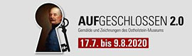 """""""Aufgeschlossen 2.0"""" – Ostholstein Museum, Eutin"""