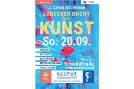 "1. Cross Art Messe ""Lübecker Bucht zeigt Kunst!"""