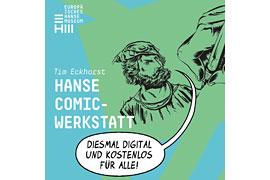 Hanse Comic-Werkstatt digital © Tim Eckhorst