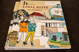 Linas Reise - Ein Ausflug in die Hansezeit © Europäisches Hansemuseum