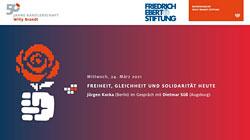 Freiheit, Gleichheit und Solidarität heute