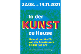 Plakat Sonderausstellung In der Kunst zu Hause