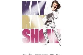 Plakat Kay Ray Show © Andreas Elsner